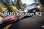 Bug bouton R2 Need for Speed Rivals PS4
